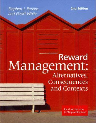 personnel management contexts and strategies books reward management alternatives consequences and contexts