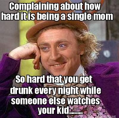Being A Mom Meme - single mom meme generator image memes at relatably com
