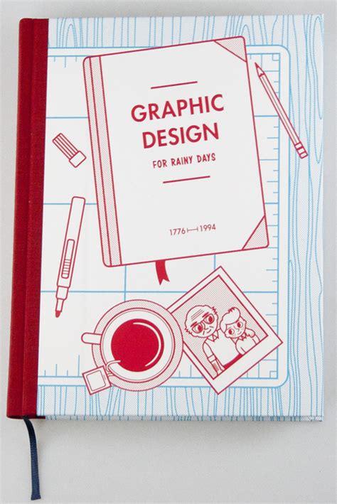 libro graphic design a users dise 241 o gr 225 fico para d 237 as lluviosos historia del dise 241 o gr 225 fico