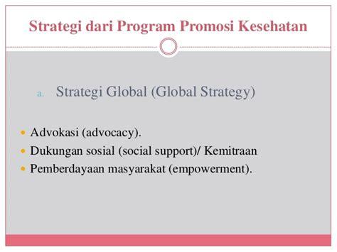 Promosi Kesehatan Global By Sukidjo Notoatmojo program promosi kesehatan di internasional