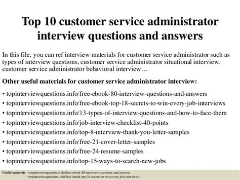 top 10 customer service administrator questions