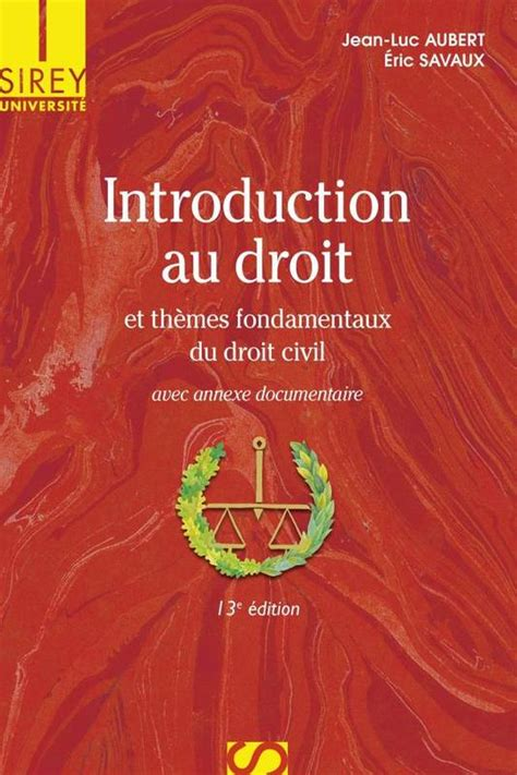 libro introduction au droit et livre introduction au droit et th 232 mes fondamentaux du droit civil 13e 233 d et th 232 mes