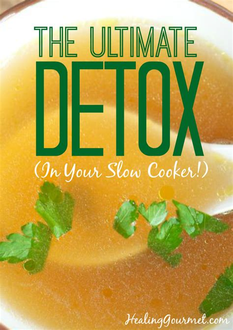 Bone Broth Benefits Liver Detox by Bone Broth The Superfood In Your Cooker
