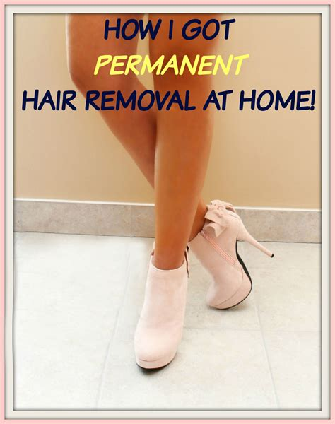 permanent hair removal summer s here permanent hair removal at home find out