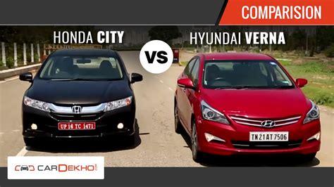 Hyundai City by 2015 Honda City Vs Hyundai Verna I Comparison Review I