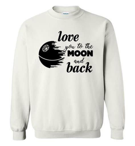 Hoodie Sweater Vape Wars 1 wars shirts you to the moon and back t shirt hoodie sweater