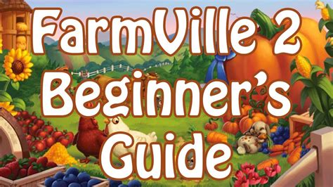 farmville 2 worked out okay so zynga s working on cityville 2 farmville 2 beginner s guide youtube