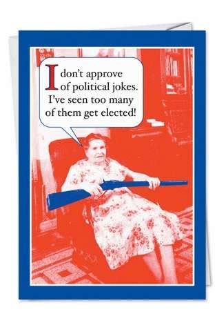 Jokes To Put On A Birthday Card Political Jokes Funny Birthday Card