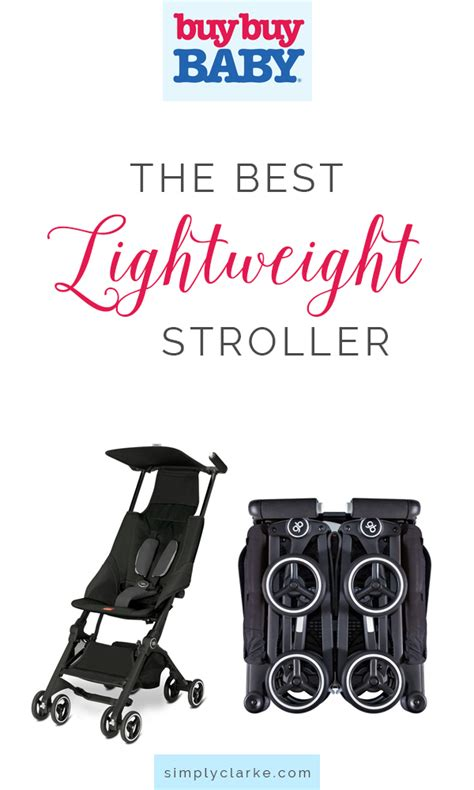 best lightweight stroller the best lightweight stroller simply clarke