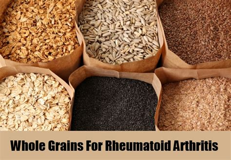 whole grains joint 5 best diet tips for rheumatoid arthritis food to treat