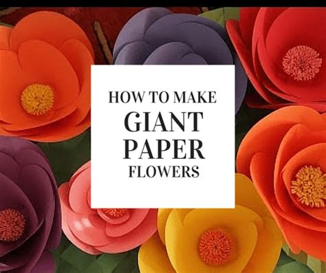 How To Make Oversized Paper Flowers - how to make paper flowers craft gossip