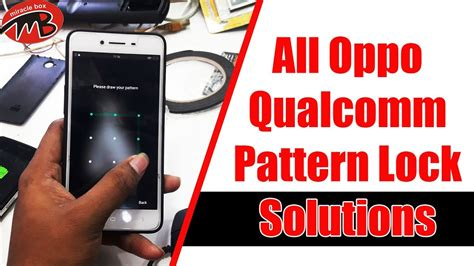 pattern lock oppo one click all oppo qualcomm pattern lock solutions