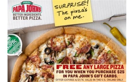 Papa John S 25 Gift Card Free Pizza - papa john s free pizza with 25 gift card purchase southern savers