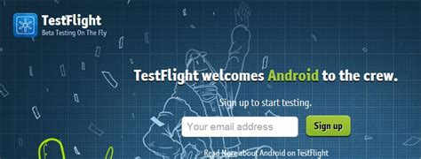 testflight android testflight android announces open beta for all users mobile minute