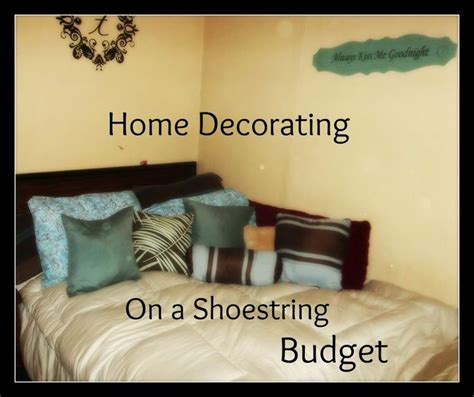 home decorating on a shoestring budget for the home
