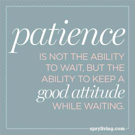 Patience Quotes Practice Patience Quotes Quotesgram