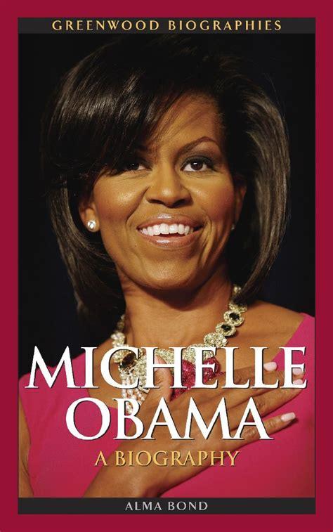 michelle obama biography michelle obama a biography venusmuse