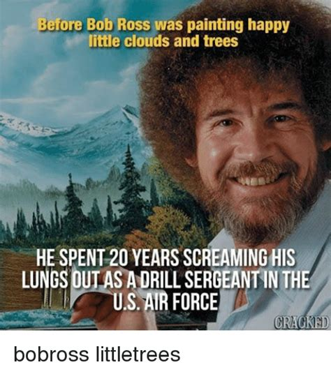 bob ross of painting years bob ross memes of 2017 on sizzle holding back