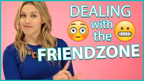 how to get out of the friendzone youtube how to get out of the friendzone with gracie dzienny youtube