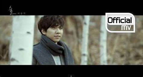 lee seung gi videos lee seung gi 이승기 forest 숲 mv music songs music