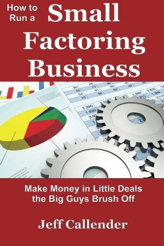 How To Make Big Money Online For Free - ebook how to run a small factoring business make money in little deals the big guys