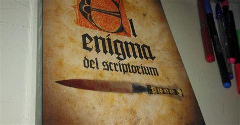 el enigma del scriptorium pinceladas de literatura quot el enigma del scriptorium quot pedro ruiz garc 237 a