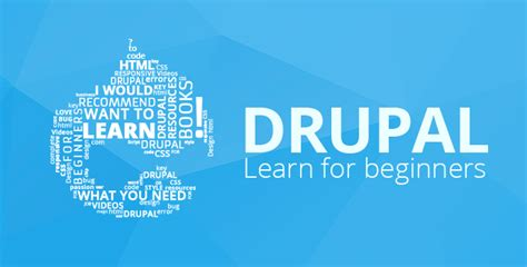 drupal themes howto don t know how to learn drupal start with this tutorial