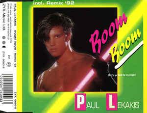boom boom boom lets go back to my room paul lekakis boom boom let s go back to my room remix 92 cd at discogs