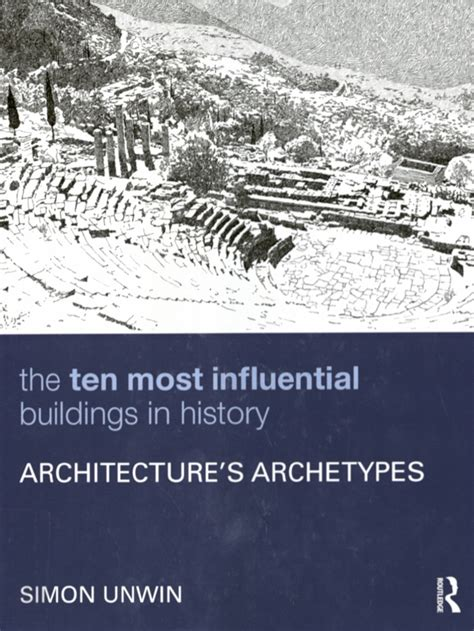 new book the ten most influential buildings in history battle hall highlights