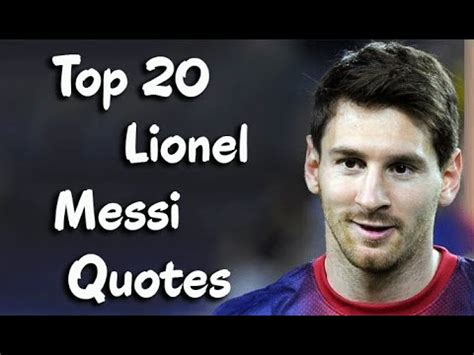 lionel messi retairment quotes inspiring lines quotes top 20 inspirational quotes from football genius lionel