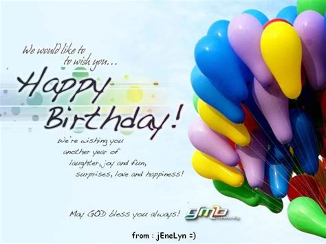 We Wish You A Happy Birthday We Would Like To Wish You Happy Birthday Birthday Quote