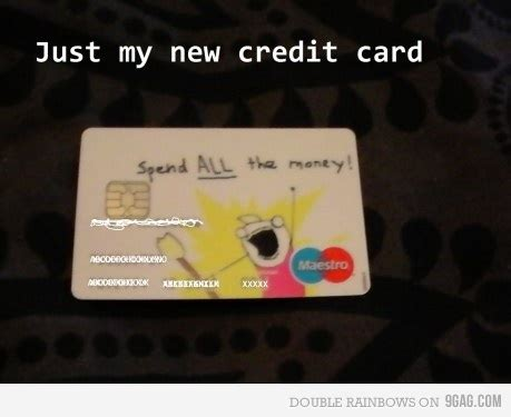 where can i use home design credit card 9gag funny hahaha lmao spend all the money image