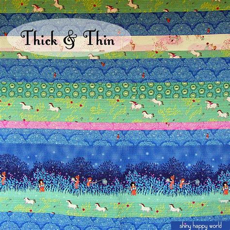 Thin Quilt Free Quilt Pattern Thick Thin Shiny Happy World