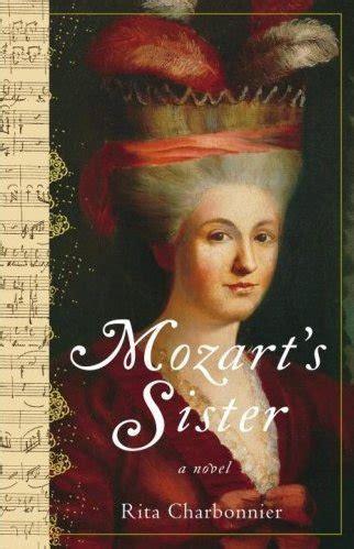 biography of nannerl mozart mozart s sister a novel rita charbonnier