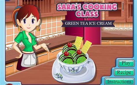 games membuat kue ulang tahun sara kelas memasak sarah membuat es krim teh hijau