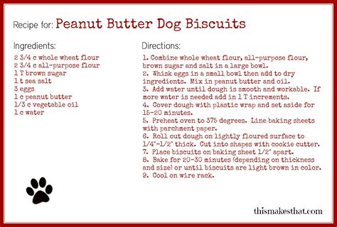 printable dog treat recipes homemade peanut butter dog biscuits this makes that
