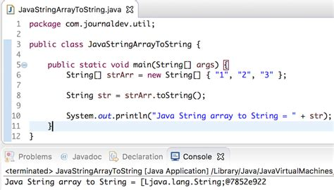 how to declare string in java java string array to string journaldev