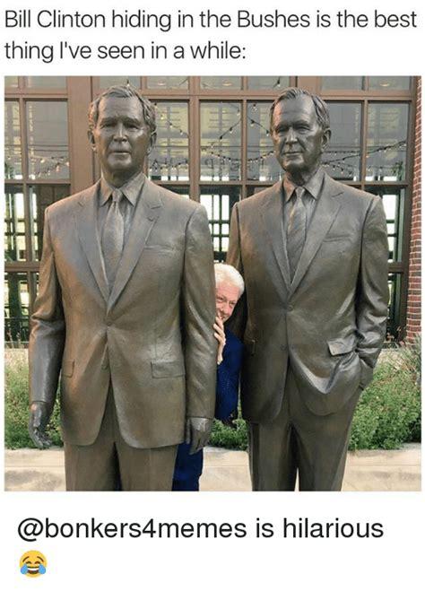 Bill Clinton Memes - 25 best memes about memes memes meme generator