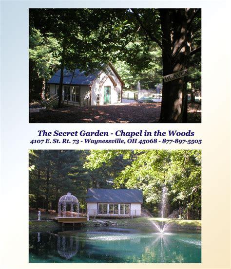 Secret Garden Waynesville Oh by The Secret Garden Chapel In The Woods Waynesville