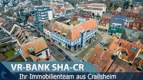 vr bank sha banking vr bank sha cr ihr immobilienteam aus crailsheim