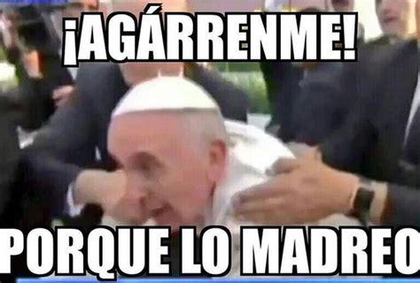 imagenes mejores memes risas divinas los mejores memes de la visita papal