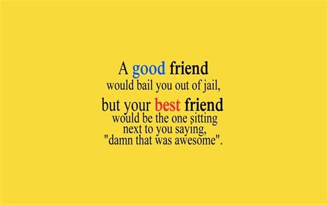 Friend Quotes 40 Friendship Quotes With Images Friendship