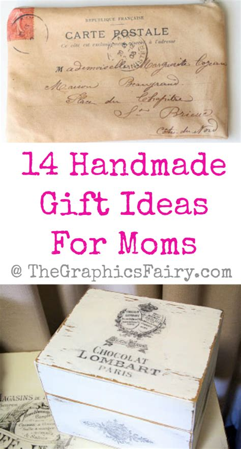 gift ideas for mom 14 handmade gift ideas for moms the graphics fairy
