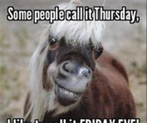 Thursday Memes 18 - friday eve pictures photos images and pics for facebook