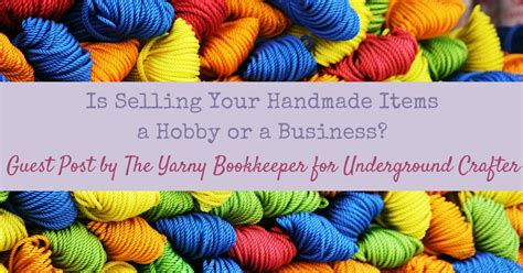 is selling your handmade items a hobby or business by the
