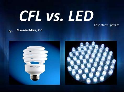 Cfl Vs Led Light Bulbs Led Vs Cfl