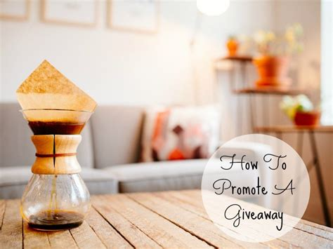 Promote Giveaway - how to promote a giveaway bonjour blogger uk blogger guide