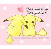 Ded&237cale Imagenes Romanticas De Pikachu Con Frases Que Muestren A Tu