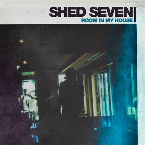 Shed Seven One Clapping by Room In House Edit A Song By Shed Seven On Spotify