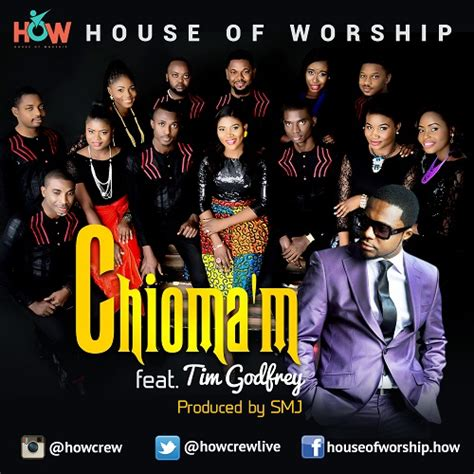 worship house music house of worship ft tim godfrey chioma m latest naija nigerian music songs video